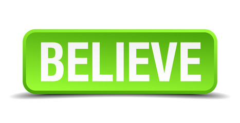 believe green 3d realistic square isolated button