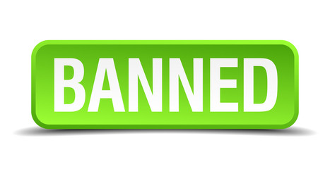 banned green 3d realistic square isolated button