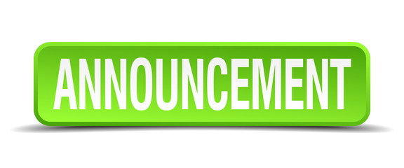 announcement green 3d realistic square isolated button