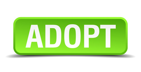 Adopt green 3d realistic square isolated button