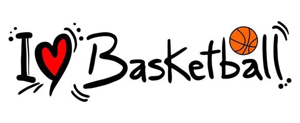 Love basketball