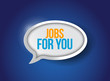 jobs for you message bubble illustration