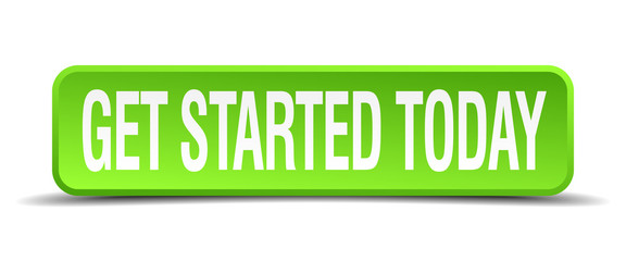 get started today green 3d realistic square isolated button