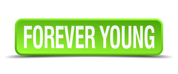 forever young green 3d realistic square isolated button