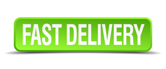 fast delivery green 3d realistic square isolated button