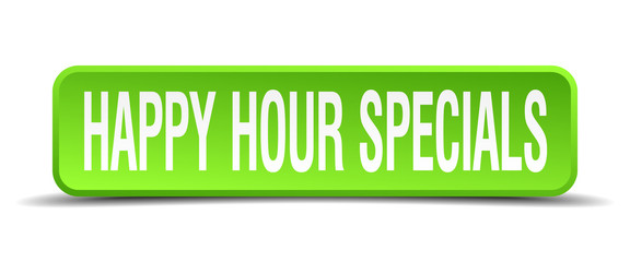 happy hour specials green 3d realistic square isolated button