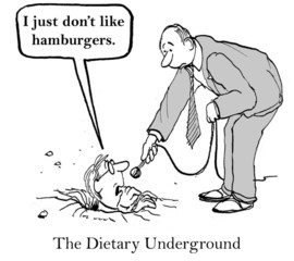 The Dietary Underground: I just don't like hamburgers