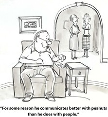 """... he communicates better with peanuts than with people."""