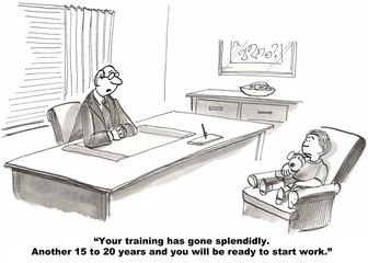 Training has gone splendidly, Another 15 years, ready to work