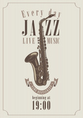 poster for a jazz concert with saxophone for music restaurants