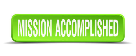 mission accomplished green 3d realistic square isolated button