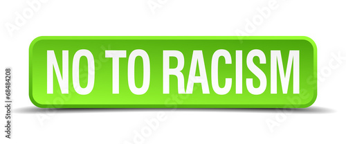 no to racism green 3d realistic square isolated button