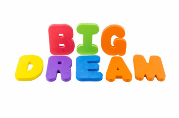 the colorful word BIG DREAM