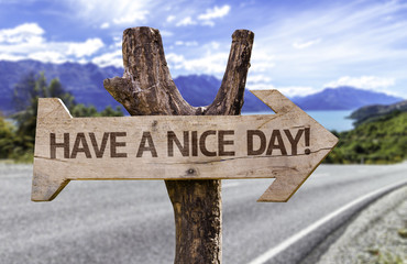 Have a Nice Day wooden sign with a island on background