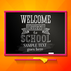 Bright chalkboard with greeting welcome back to school and place