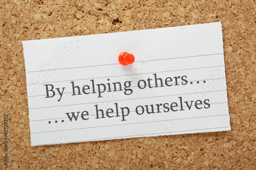 By helping others we help ourselves - 68529232