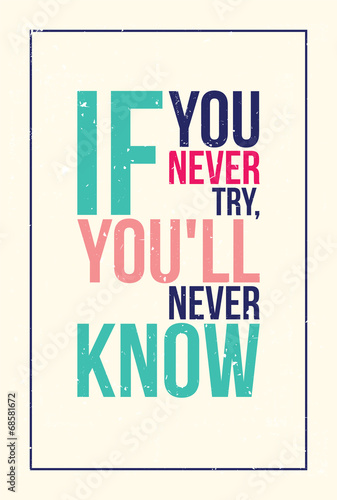 colorful inspiration motivation poster. Grunge style © vanzyst