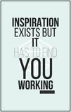 Plakat. Inspiracja istnieje, ale musi cię znaleźć. Pabl