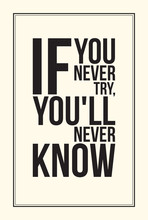 Inspiration motivation poster. Black and White