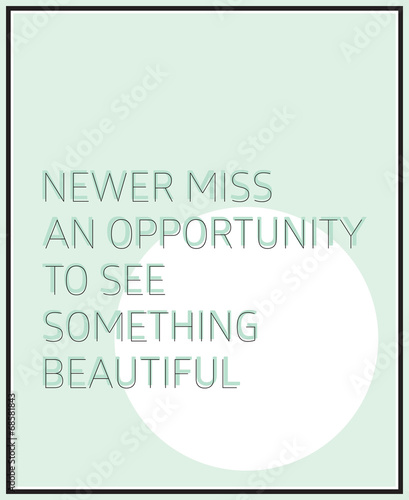 Newer miss an opportunity to see something beautiful © vanzyst