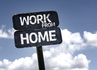 Work From Home sign with clouds and sky background