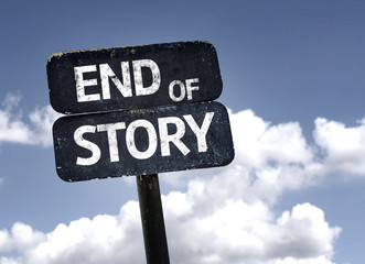End of Story sign with clouds and sky background