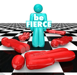 Be Fierce Chess Board Bold Daring Player Wins Game