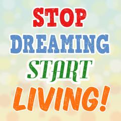 Stop dreaming start living retro poster