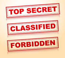 Top secret, classified, forbidden rubberstamps without grunge
