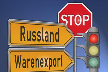 Schilder Russland Warenexport Stop