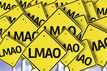 LMAO (Abbreviation) written on multiple road sign
