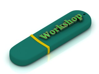 Workshop - inscription on green USB flash drive
