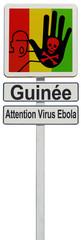 panneau frontière Guinée, attention virus Ebola