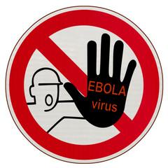 panneau avertissement danger virus Ebola