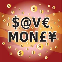 Save Money - Economiser Argent en Anglais - Symbole Dollars