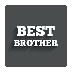 Best brother sign icon. Award symbol.