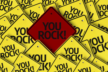 You Rock! written on multiple road sign