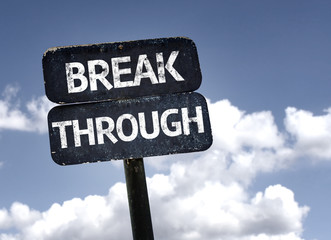 Break Through sign with clouds and sky background