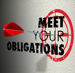 Meet Your Obligations Words Arrow Hitting Bulls-Eye Target