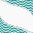 Teal and White Chevron  Zigzag Frame with Torn Background