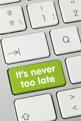It's never to late. Keyboard