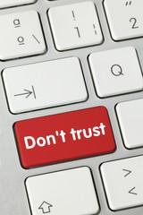 Don't trust. Keyboard