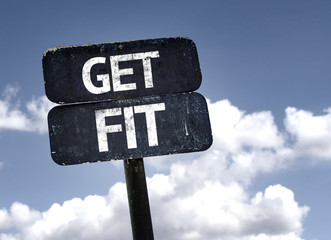 Get Fit sign with clouds and sky background