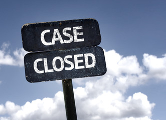 Case Closed sign with clouds and sky background