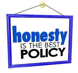 Honesty is the Best Policy Store Business Company Sign