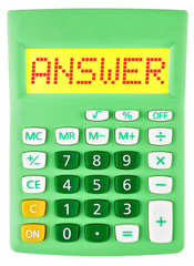 Calculator with ANSWER on display isolated on white background