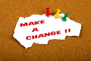 make a change concept on cork noticeboard