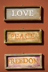 Love, Peace,Freedom