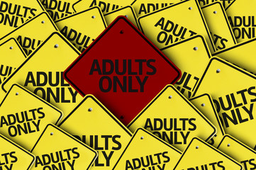 Adults Only written on multiple road sign