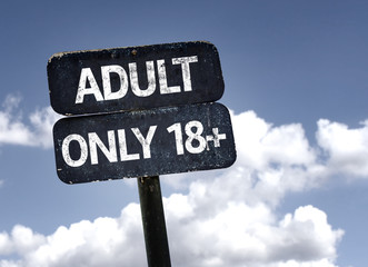 Adult Only 18+ sign with clouds and sky background